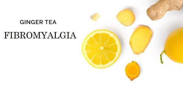 ginger tea for fibromyalgia treatment
