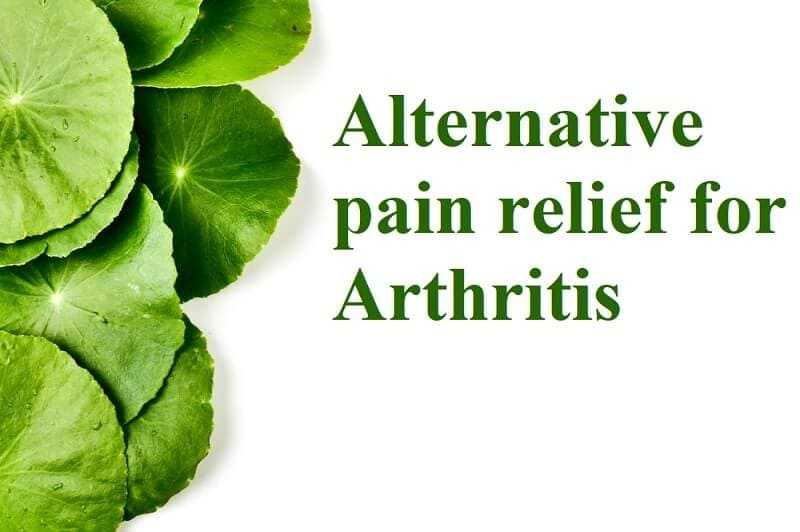 Alternative pain relief for Arthritis